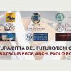 Architettura/Città del Futuro/Beni Culturali- Lectio Magistralis Paolo Portoghesi. Canicattì, 31 Mag. e 1 Giu.