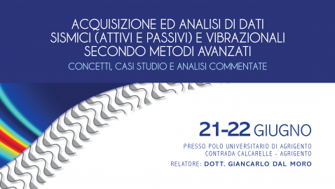Seminario Acquisizione e Analisi Dati Sismici. Agrigento, 21-22 Giu. 8:30
